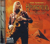 NIK TURNER OF HAWKWIND / LIVE AT DEEPLY VALE FREE FESTIVAL 1978 (OZIT-MORPHEUS RECORDS OZITCD 0053) (00)