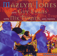 MAZLYN JONES AND GUY EVANS WITH NIK TURNER / LIVE (BLUEPRINT BP250CD) (97)