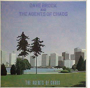 DAVE BROCK AND THE AGENTS OF CHAOS