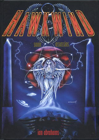 HAWKWIND Sonic Assassins (2004) by Ian Abrahams