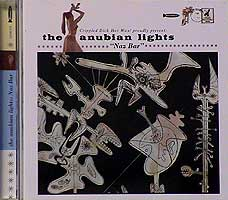 THE ANUBIAN LIGHTS / NAZ BAR