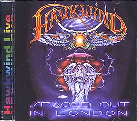 HAWKWIND / SPACED OUT IN LONDON