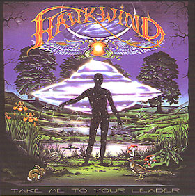 Hawkwind / Take Me To Your Leader